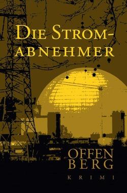 Die Stromabnehmer von Offenberg,  Klaus
