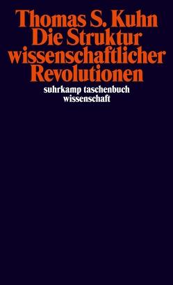Die Struktur wissenschaftlicher Revolutionen von Kuhn,  Thomas S., Simon,  Kurt, Vetter,  Hermann