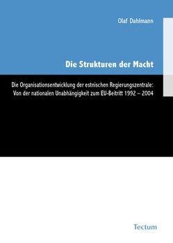Die Strukturen der Macht von Dahlmann,  Olaf