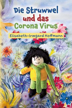 Die Struwwel und das Corana Virus von Hoffmann,  Irmgard