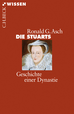 Die Stuarts von Asch,  Ronald G.