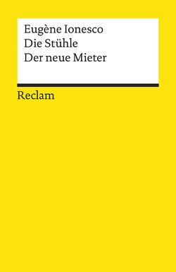 Die Stühle. Der neue Mieter von Ionesco,  Eugène, Kesting,  Marianne, Seelmann-Eggebert,  Ulrich