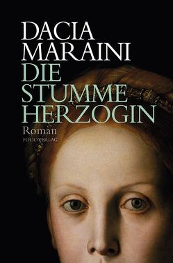 Die stumme Herzogin von Kienlechner,  Sabrina, Maraini,  Dacia