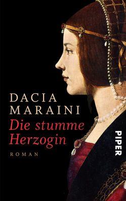 Die stumme Herzogin von Kienlechner,  Sabina, Maraini,  Dacia