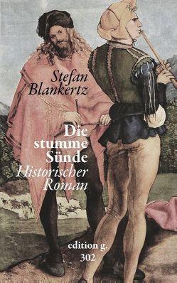 Die stumme Sünde von Blankertz,  Stefan