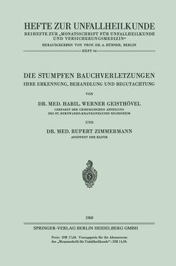 Die Stumpfen Bauchverletzungen von Geisthövel,  Werner, Zimmermann,  Rupert