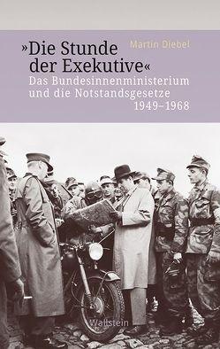 »Die Stunde der Exekutive« von Diebel,  Martin