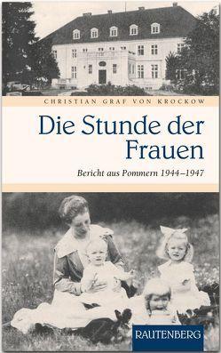 Die Stunde der Frauen von Krockow,  Christian Graf von