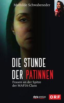 Die Stunde der Patinnen von Schwabeneder-Hain,  Mathilde