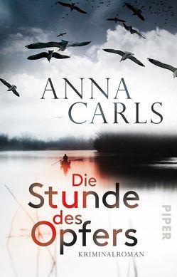 Die Stunde des Opfers von Carls,  Anna
