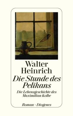 Die Stunde des Pelikans von Heinrich,  Walter