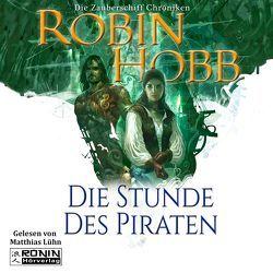 Die Stunde des Piraten von Hobb,  Robin
