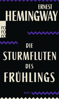 Die Sturmfluten des Frühlings von Hemingway,  Ernest, Horschitz-Horst,  Annemarie