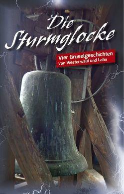 Die Sturmglocke von Abresch,  Michaela, Gerz,  Carsten, Kloft,  Christoph, Schreckenberg,  Michael