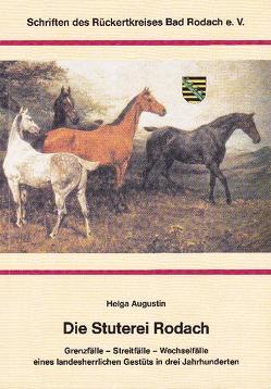 Die Stuterei Rodach von Augustin,  Helga