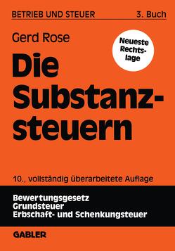 Die Substanzsteuern von Rose,  Gerd