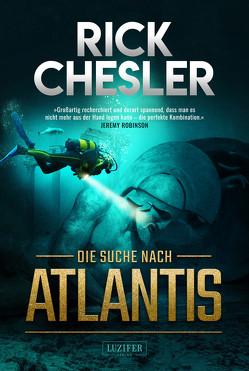 DIE SUCHE NACH ATLANTIS von Chesler,  Rick