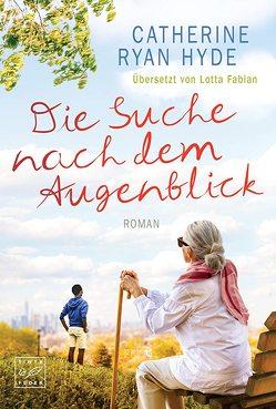 Die Suche nach dem Augenblick von Fabian,  Lotta, Hyde,  Catherine Ryan