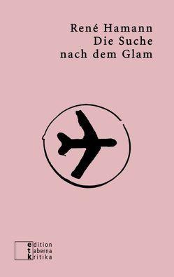 Die Suche nach dem Glam von Hamann,  Rene