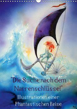 """""""Die Suche nach dem Narrenschlüssel"""" – Illustrationen einer Phantastischen Reise (Wandkalender 2018 DIN A3 hoch) von Welzel,  Martin"""