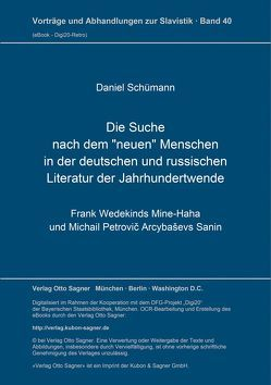 """Die Suche nach dem """"neuen"""" Menschen in der deutschen und russischen Literatur der Jahrhundertwende von Schuemann,  Daniel"""