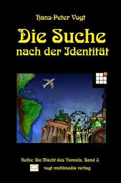 Die Suche nach der Identität von Vogt,  Hans-Peter