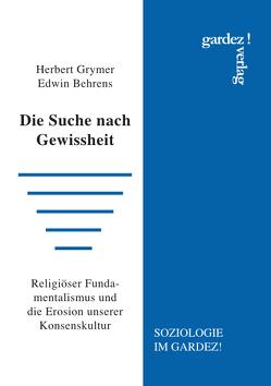 Die Suche nach Gewissheit von Behrens,  Edwin, Grymer,  Herbert