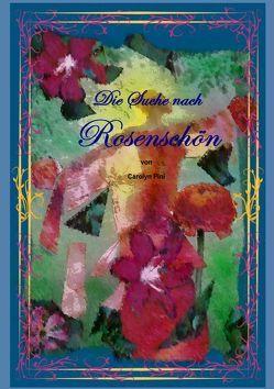 Die Suche nach Rosenschön von Pini,  Carolyn