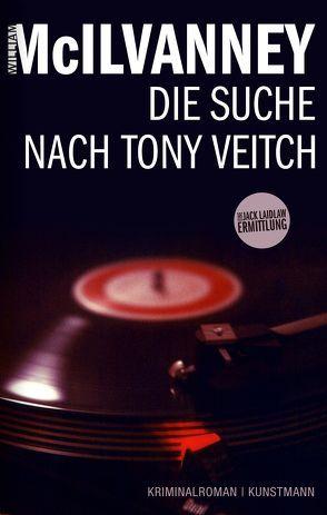 Die Suche nach Tony Veitch von Lösch,  Conny, McIlvanney,  William