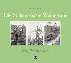 Die Südsteirische Weinstraße von Schmidt,  Bernd