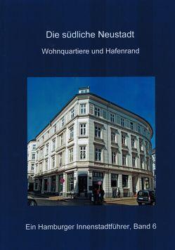 Die südliche Neustadt, Wohnquartiere und Hafenrand von Wegner,  Ralf