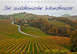 Die Südsteirischen WeinstrasseAT-Version (Tischkalender 2020 DIN A5 quer) von Gärtner,  Mikel