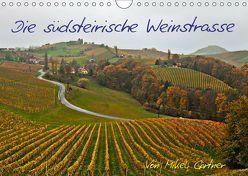 Die Südsteirischen WeinstrasseAT-Version (Wandkalender 2019 DIN A4 quer) von Gärtner,  Mikel