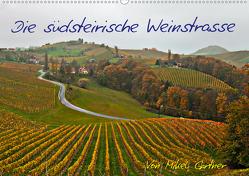 Die Südsteirischen WeinstrasseAT-Version (Wandkalender 2020 DIN A2 quer) von Gärtner,  Mikel