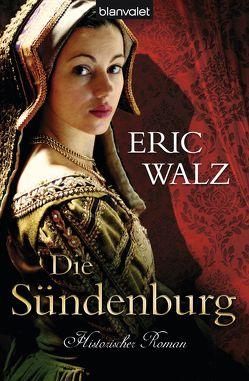 Die Sündenburg von Walz,  Eric