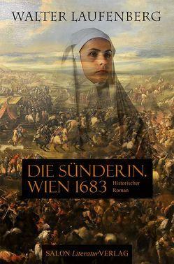 Die Sünderin. Wien 1683 von Laufenberg,  Walter