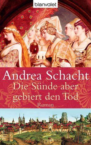 Die Sünde aber gebiert den Tod von Schacht,  Andrea