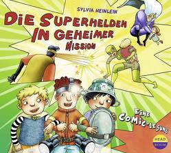 Die Superhelden in geheimer Mission von Heinlein,  Sylvia, Singer,  Theresia, Stommel,  Paul
