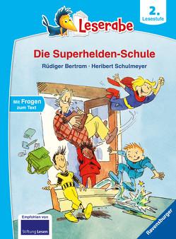 Die Superhelden-Schule von Bertram,  Rüdiger, Schulmeyer,  Heribert