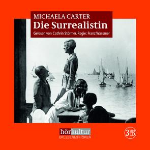 Die Surrealistin von Carter,  Michaela, Jellinghaus,  Silke, Naumann,  Katharina, Störmer,  Cathrin, Wassmer,  Franz
