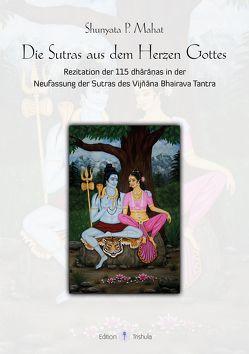 Die Sutras aus dem Herzen Gottes von Mahat,  Shunyata