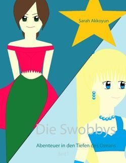 Die Swobbys von Akkoyun,  Sarah