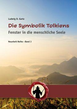 Die Symbolik Tolkiens von Gartz,  Ludwig