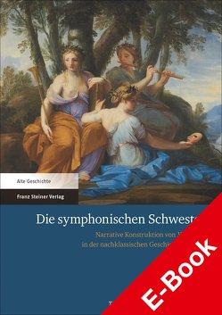 Die symphonischen Schwestern von Blank,  Thomas, Maier,  Felix K.