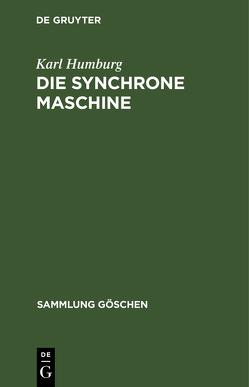 Die synchrone Maschine von Humburg,  Karl