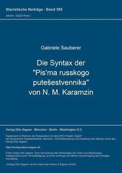 """Die Syntax der """"Pis'ma russkogo putešestvennika"""" von N. M. Karamzin von Sauberer,  Gabriele"""