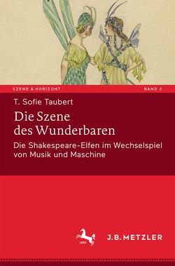 Die Szene des Wunderbaren von Taubert,  T. Sofie