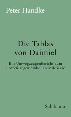 Die Tablas von Daimiel von Handke,  Peter