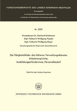 Die Tätigkeitsfelder des höheren Verwaltungsdienstes von Brinkmann,  Gerhard