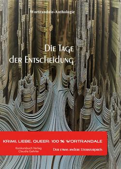 Die Tage der Entscheidung von Berndl,  Klaus, Krause,  Michael